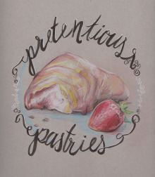 Pretentious Pastries by Alexandria M. Powell